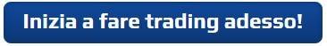 Inizia a fare Trading adesso!