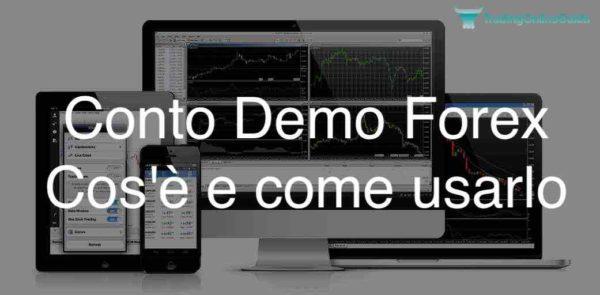 Conto Demo Forex Cosa e Come Usarlo