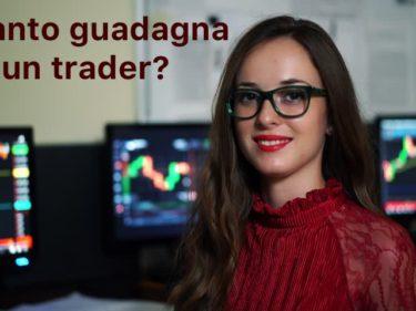 Quanto guadagna un trader